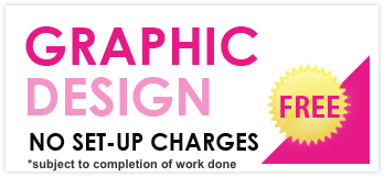 Graphic Design ( No set-up charges )